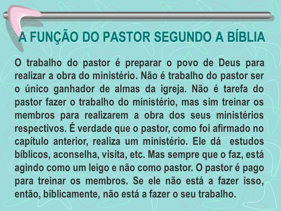 A FUNÇÃO DO PASTOR SEGUNDO A BÍBLIA