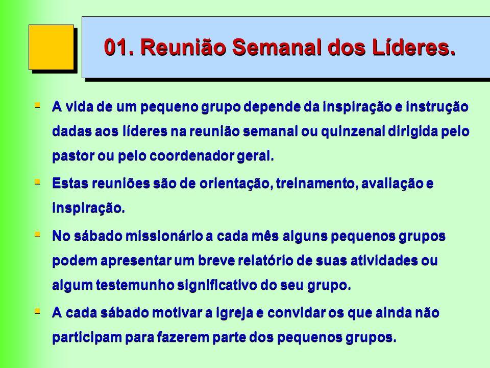 01. Reunião Semanal dos Líderes.