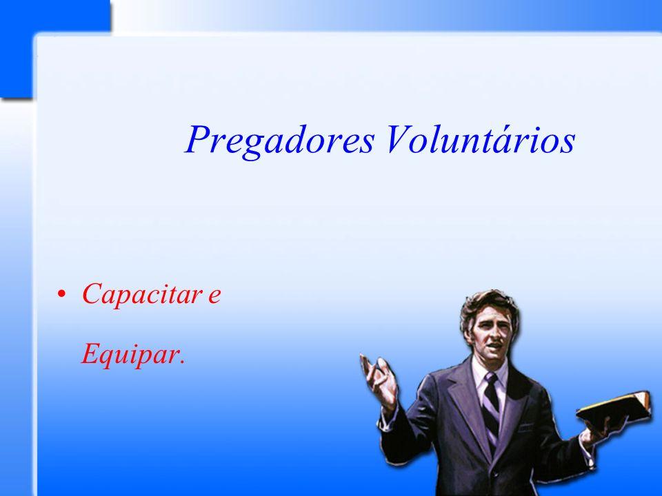 Pregadores Voluntários