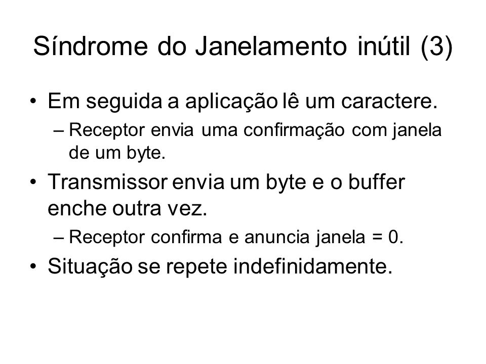 Síndrome do Janelamento inútil (3)