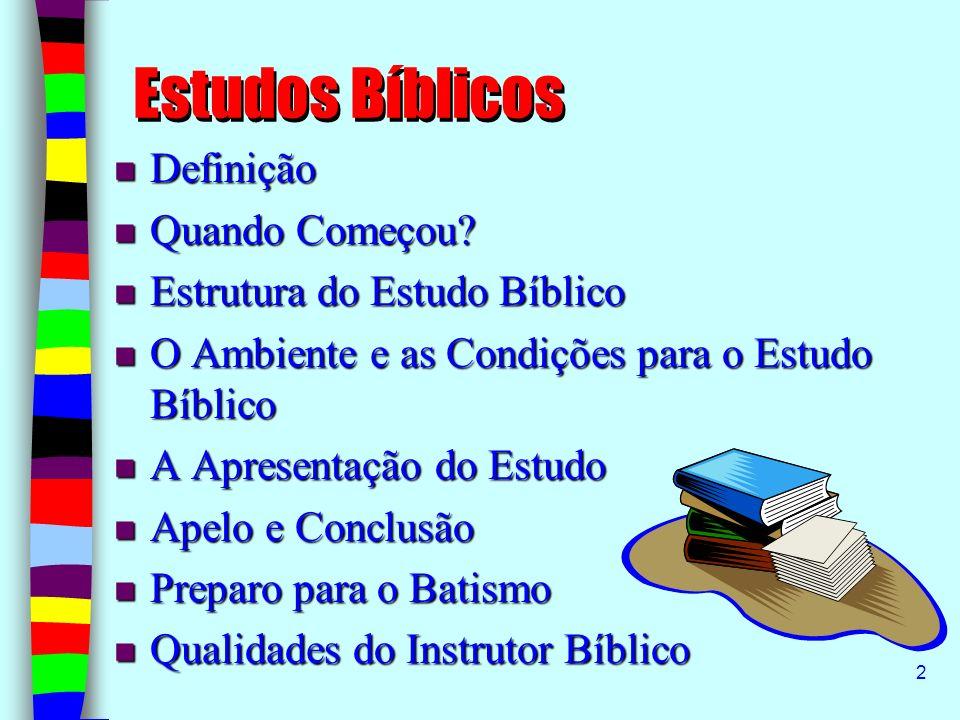 Estudos Bíblicos Definição Quando Começou Estrutura do Estudo Bíblico