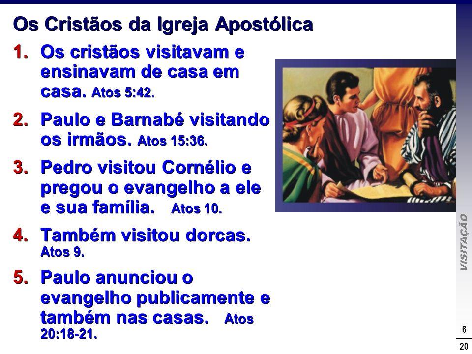 Os Cristãos da Igreja Apostólica