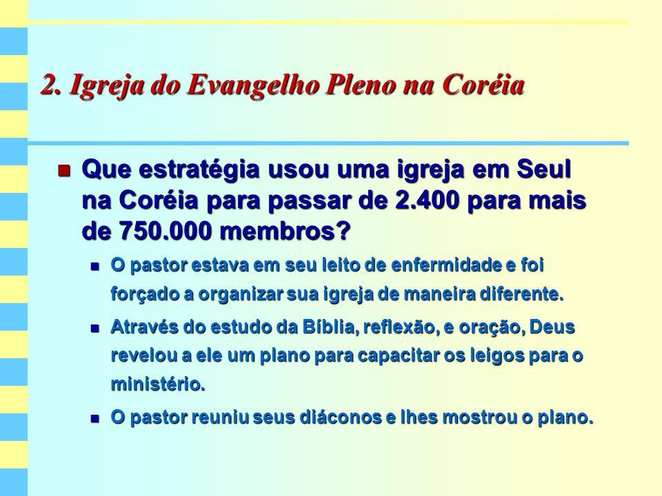 2. Igreja do Evangelho Pleno na Coréia
