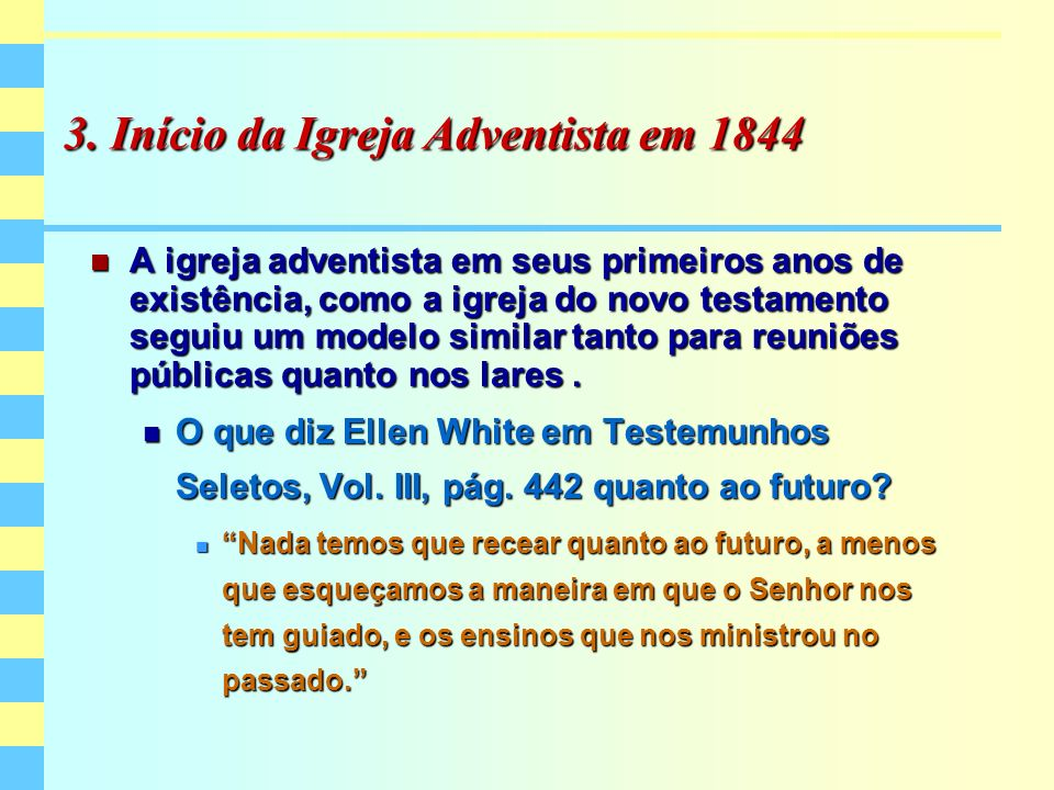 3. Início da Igreja Adventista em 1844