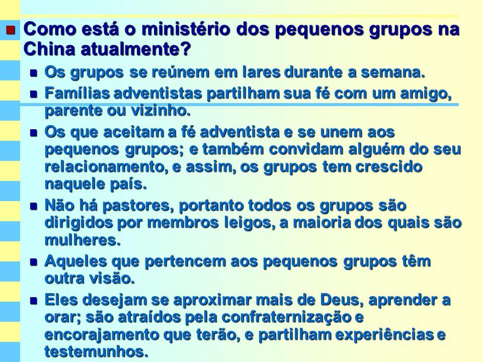 Como está o ministério dos pequenos grupos na China atualmente