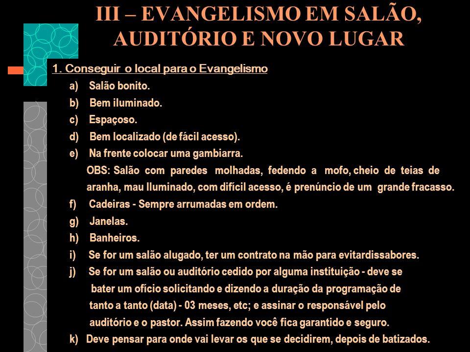 III – EVANGELISMO EM SALÃO, AUDITÓRIO E NOVO LUGAR
