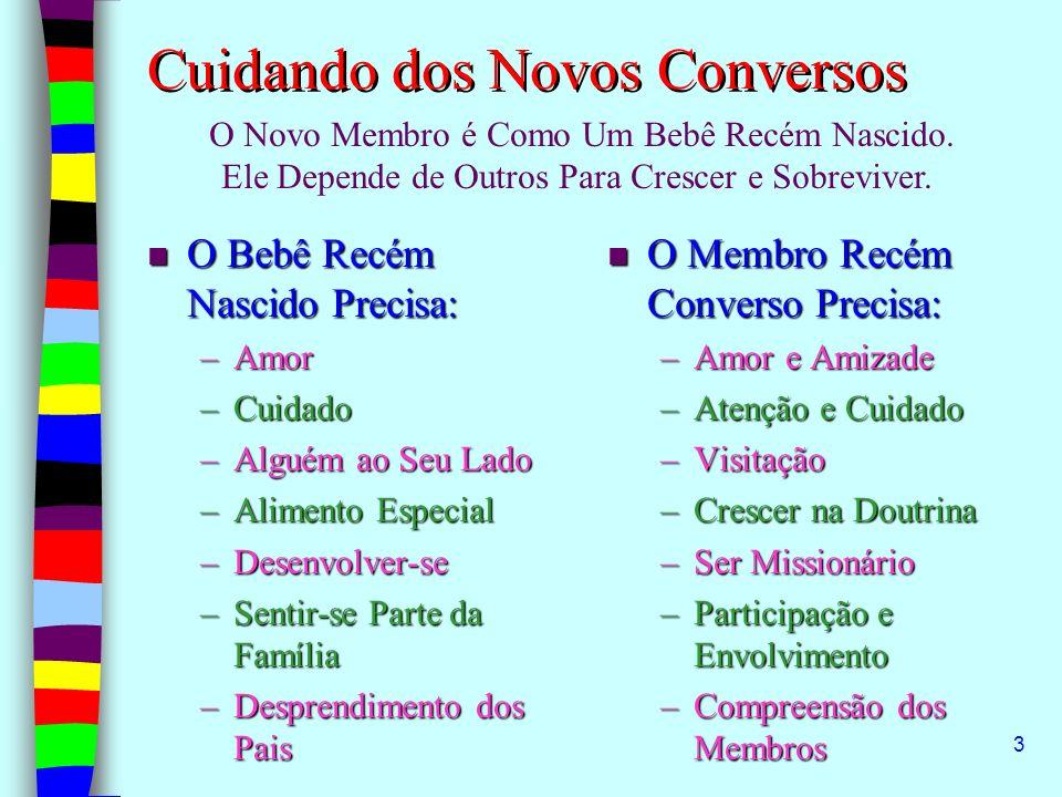 Cuidando dos Novos Conversos