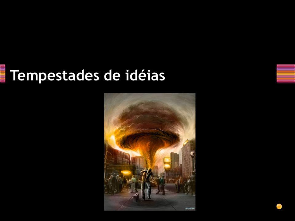 Tempestades de idéias