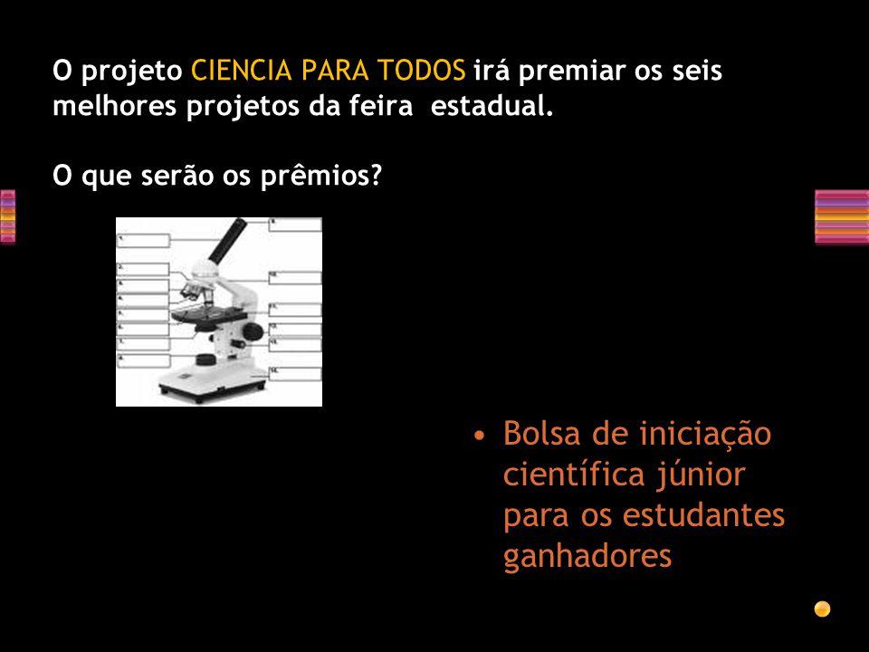 Bolsa de iniciação científica júnior para os estudantes ganhadores