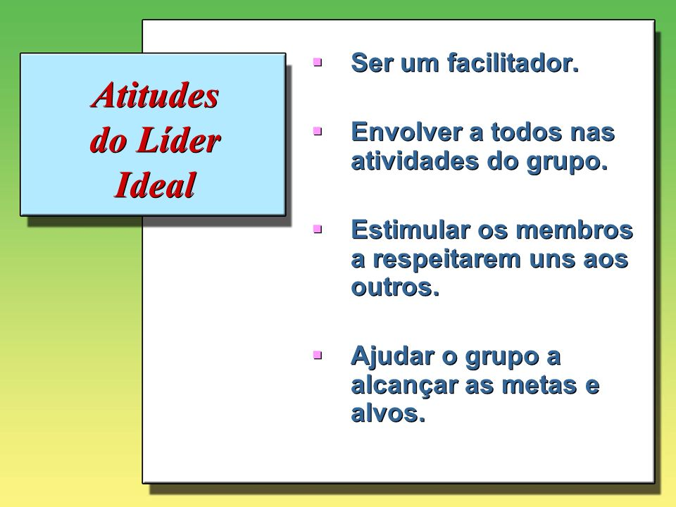 Atitudes do Líder Ideal