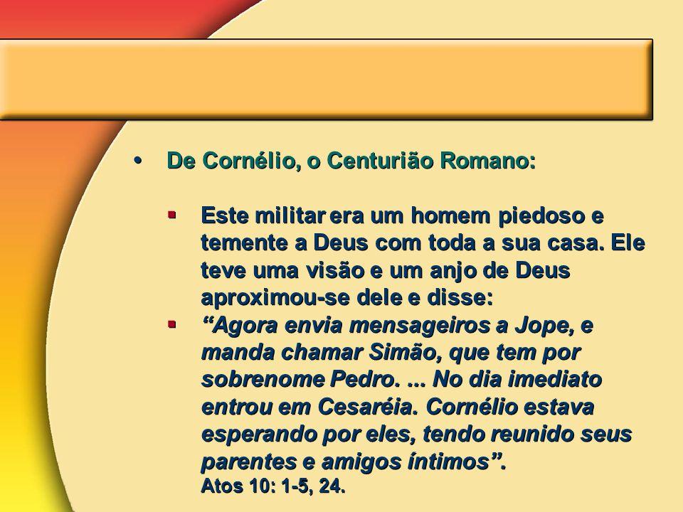 De Cornélio, o Centurião Romano: