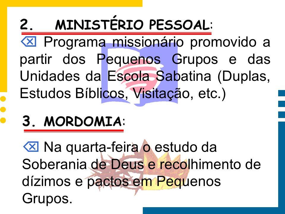 2. MINISTÉRIO PESSOAL: