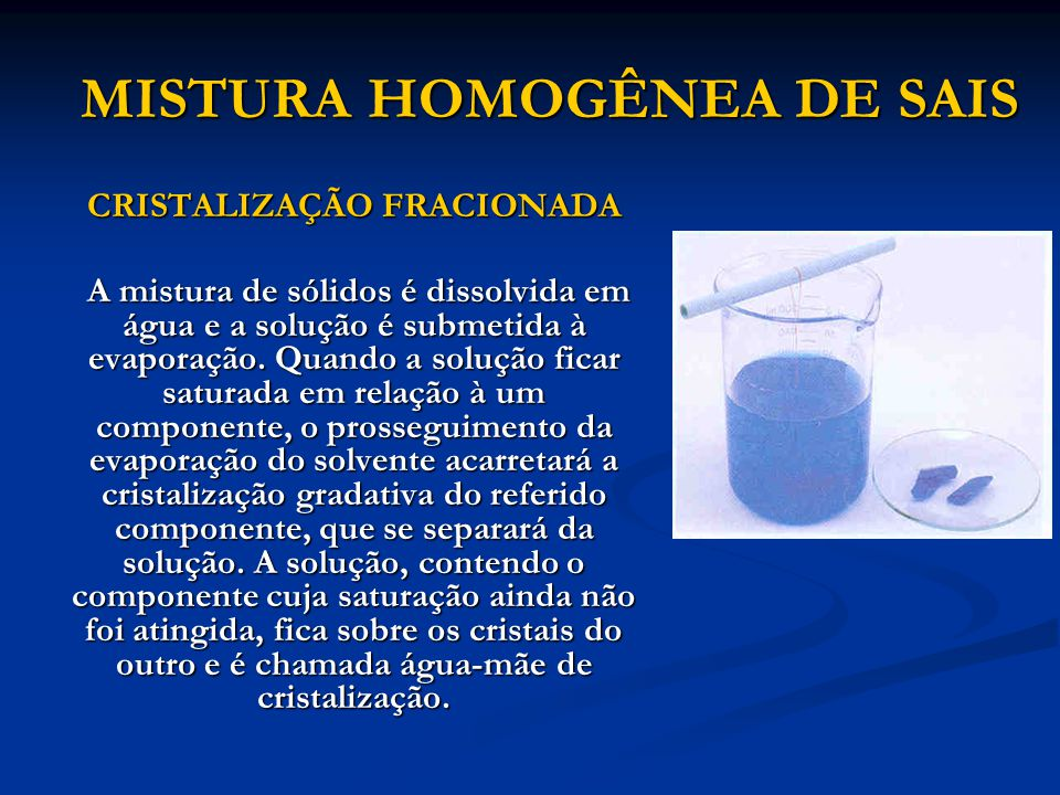 MISTURA HOMOGÊNEA DE SAIS