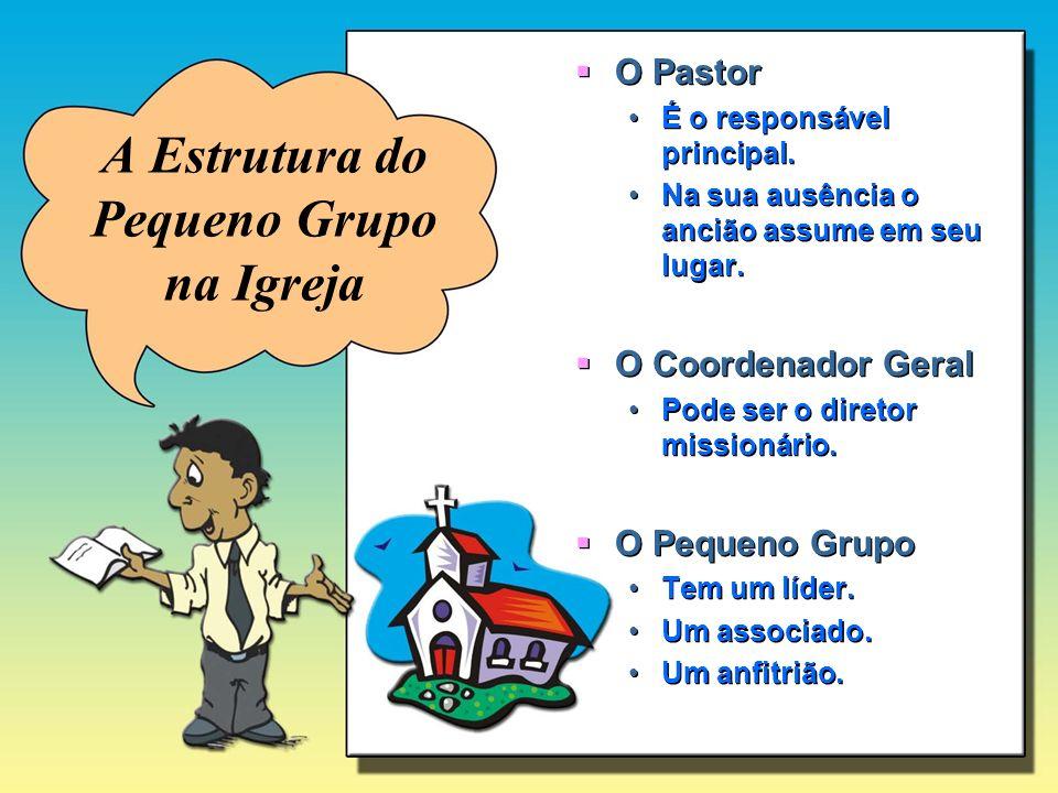 A Estrutura do Pequeno Grupo na Igreja