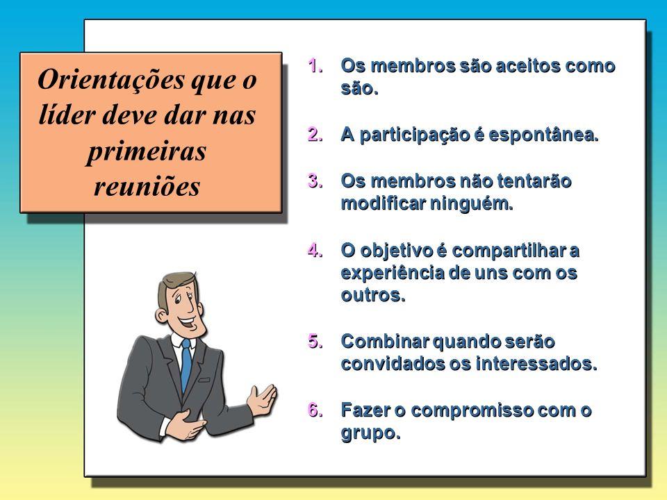Orientações que o líder deve dar nas primeiras reuniões