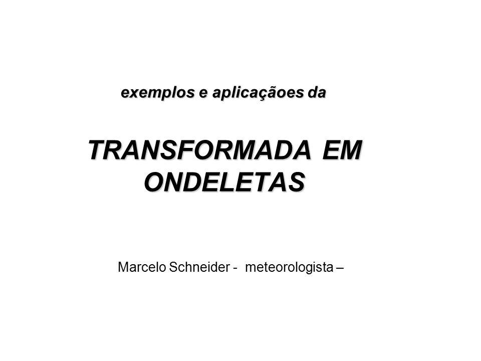 exemplos e aplicaçãoes da TRANSFORMADA EM ONDELETAS