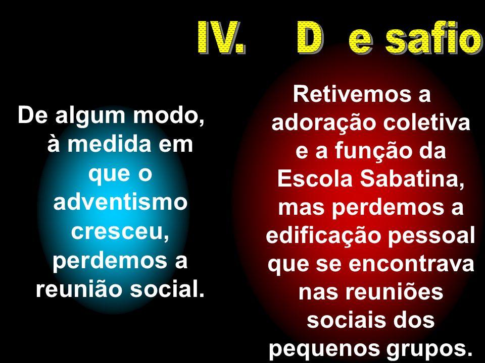 IV. D e safio