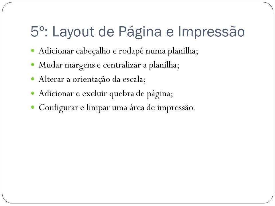 5º: Layout de Página e Impressão
