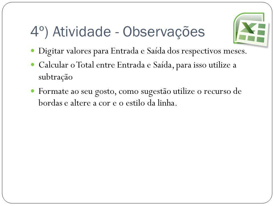 4º) Atividade - Observações