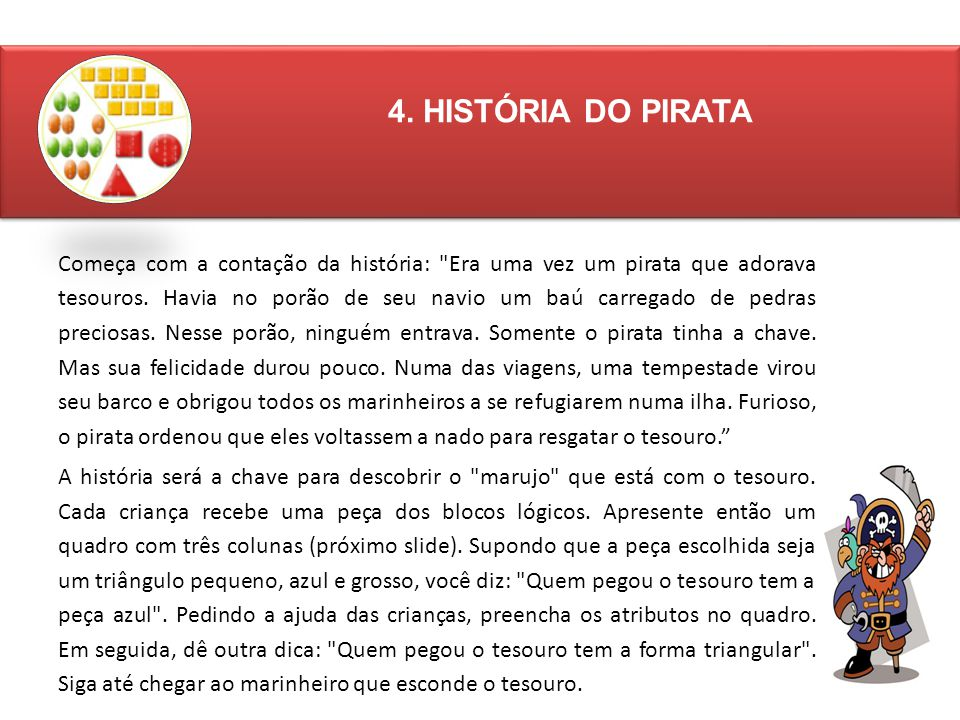 4. HISTÓRIA DO PIRATA