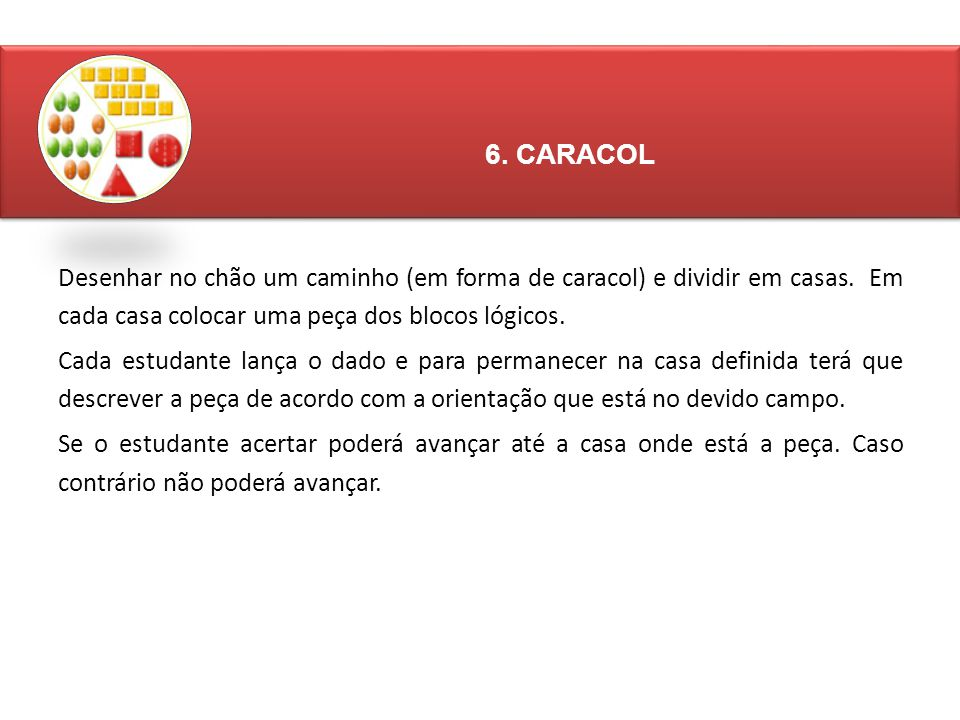 6. CARACOL
