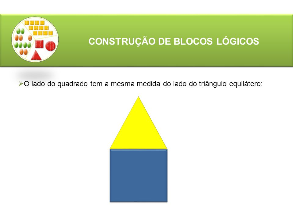 CONSTRUÇÃO DE BLOCOS LÓGICOS