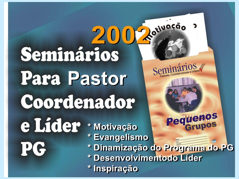 * Motivação* Evangelismo. * Dinamização do Programa do PG. * Desenvolvimentodo Líder. * Inspiração.