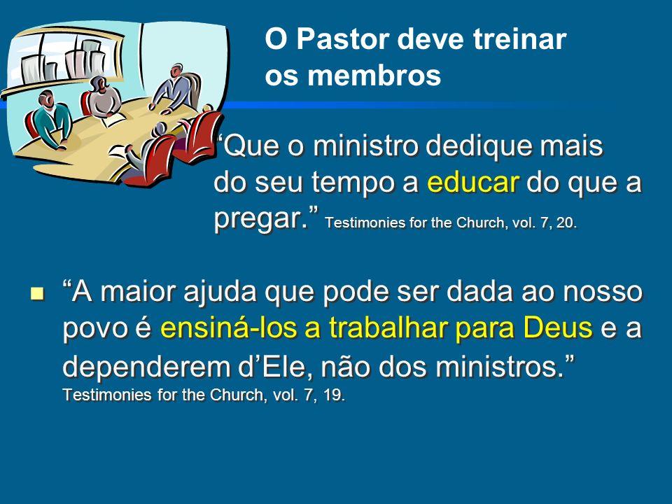 O Pastor deve treinar os membros