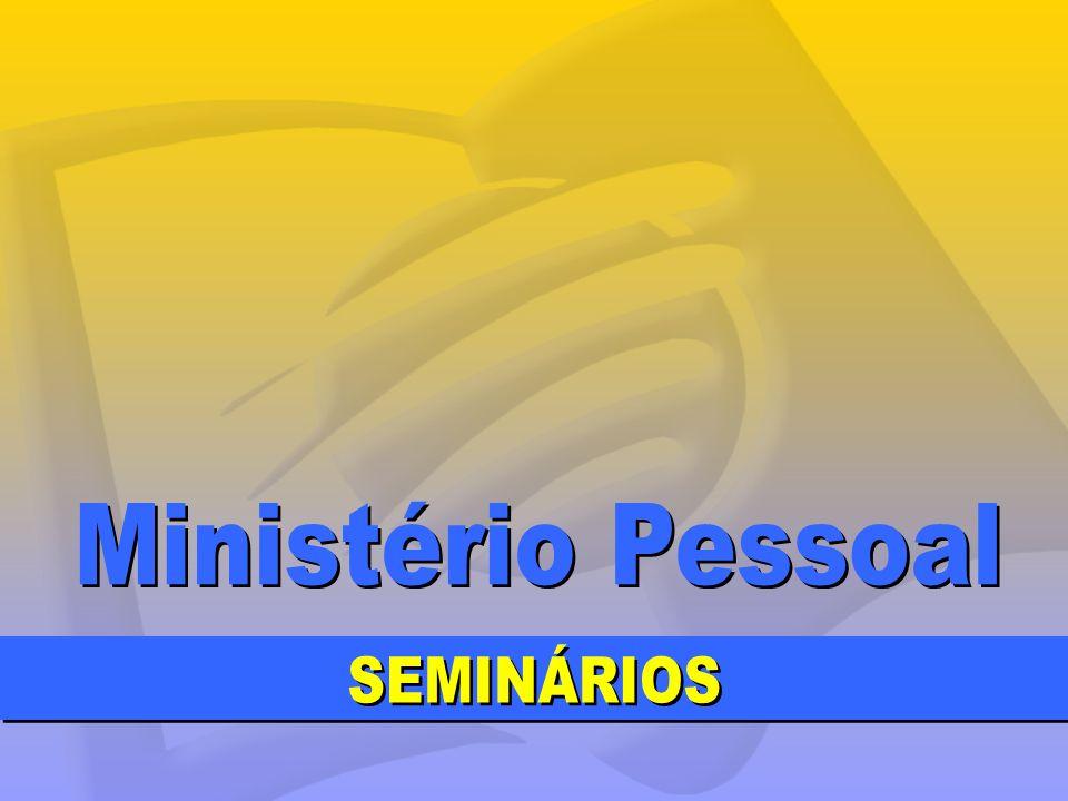 Ministério Pessoal SEMINÁRIOS