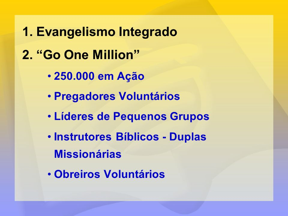 Evangelismo Integrado Go One Million