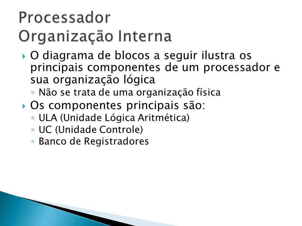 Processador Organização Interna