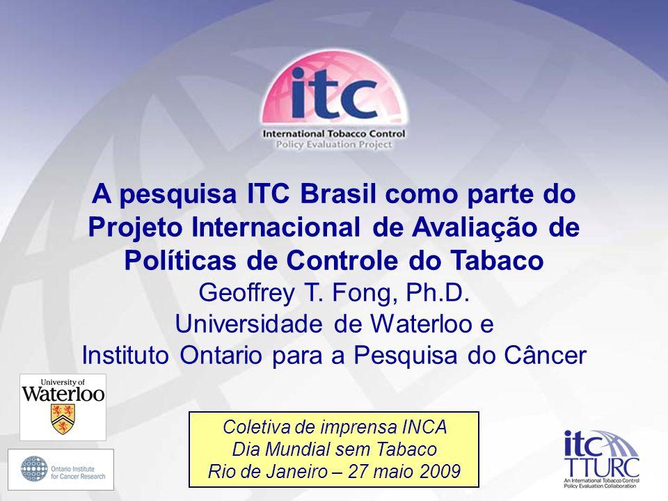 A pesquisa ITC Brasil como parte do Projeto Internacional de Avaliação de Políticas de Controle do Tabaco