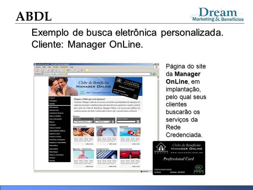 Exemplo de busca eletrônica personalizada. Cliente: Manager OnLine.