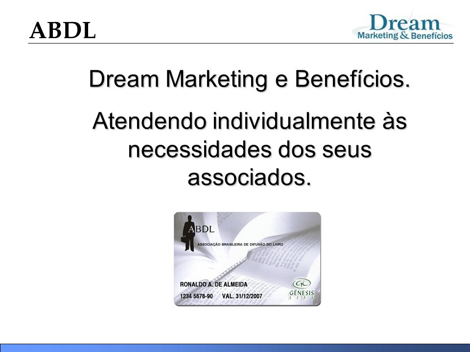 Dream Marketing e Benefícios.