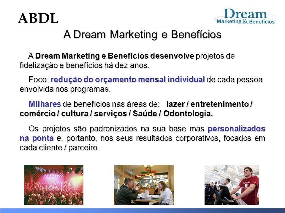 A Dream Marketing e Benefícios