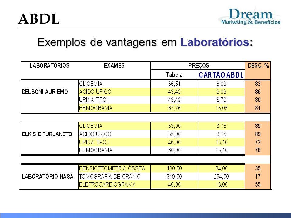 Exemplos de vantagens em Laboratórios: