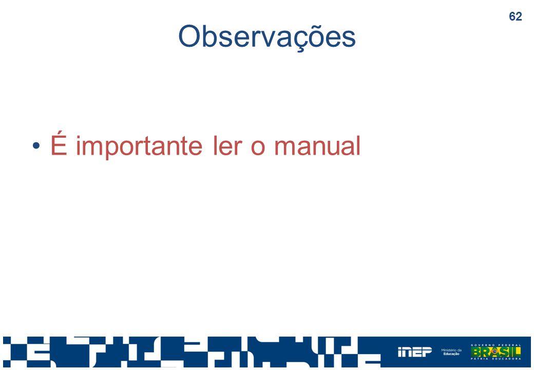 Observações É importante ler o manual