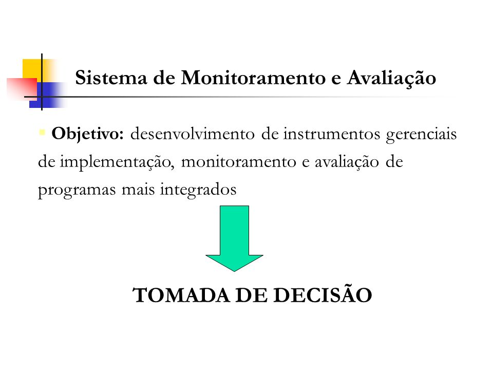 Sistema de Monitoramento e Avaliação