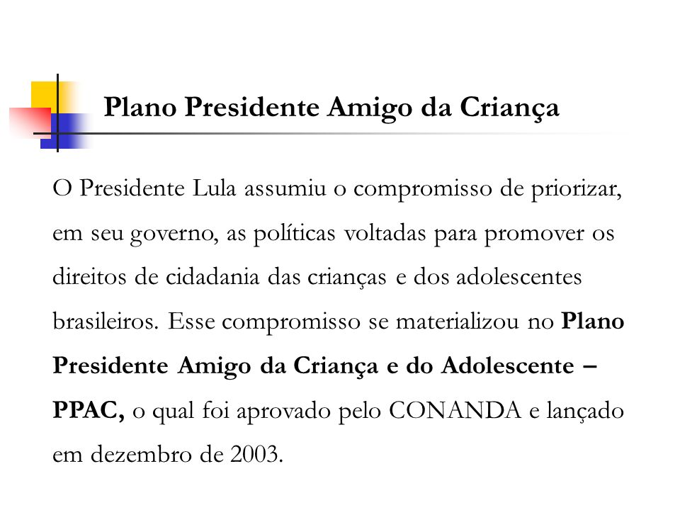Plano Presidente Amigo da Criança