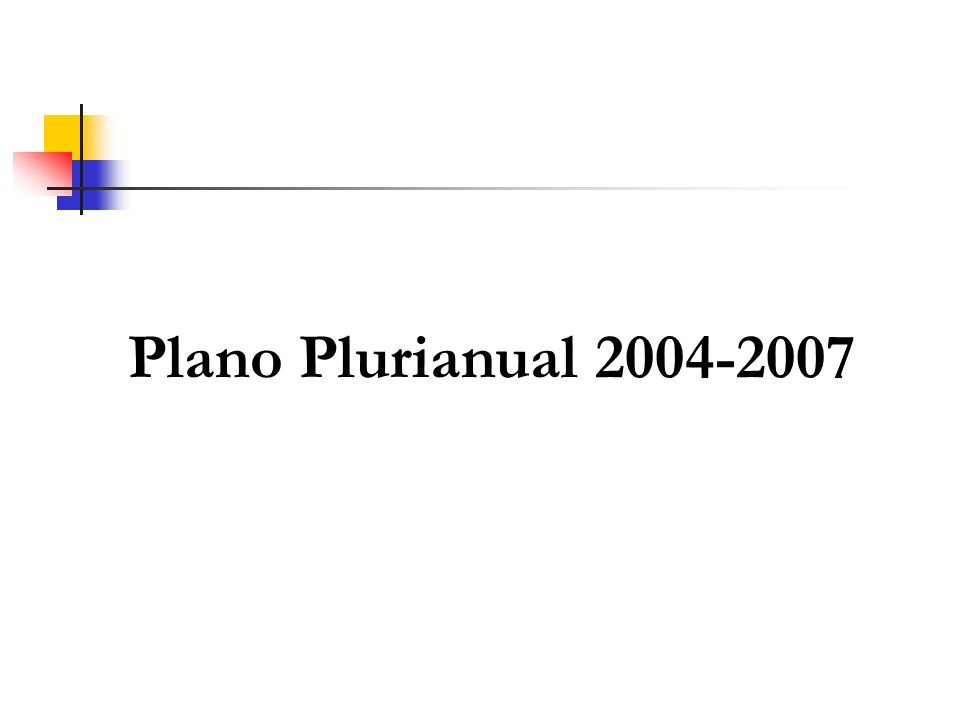 Plano Plurianual 2004-2007