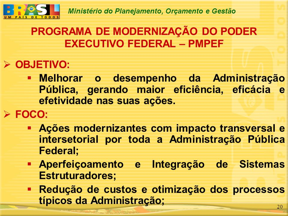 PROGRAMA DE MODERNIZAÇÃO DO PODER EXECUTIVO FEDERAL – PMPEF