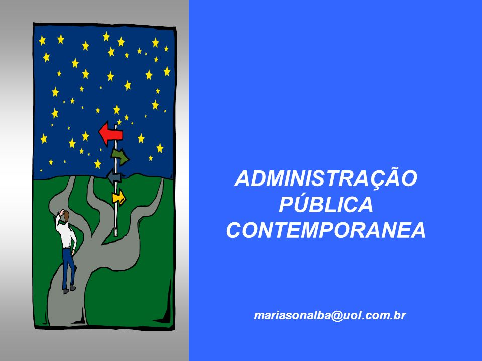 ADMINISTRAÇÃO PÚBLICA CONTEMPORANEA