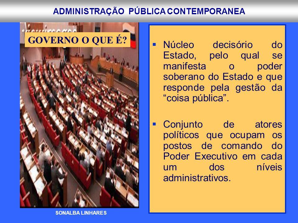 Núcleo decisório do Estado, pelo qual se manifesta o poder soberano do Estado e que responde pela gestão da coisa pública .