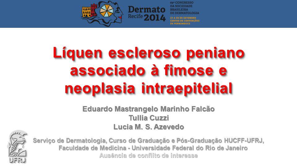 Líquen escleroso peniano associado à fimose e neoplasia intraepitelial