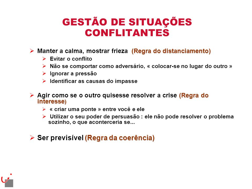 GESTÃO DE SITUAÇÕES CONFLITANTES