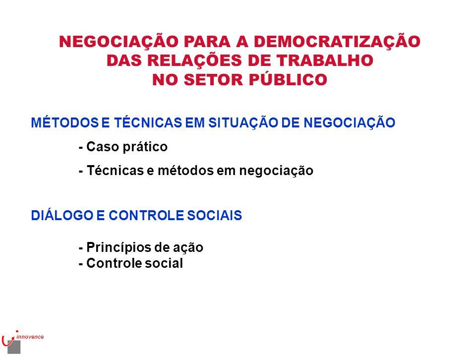 NEGOCIAÇÃO PARA A DEMOCRATIZAÇÃO DAS RELAÇÕES DE TRABALHO