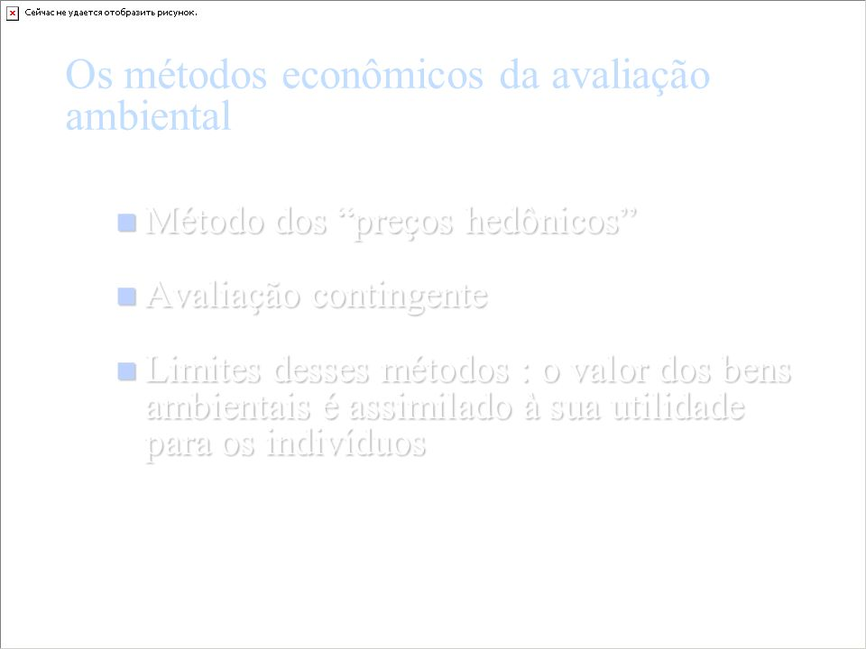 Os métodos econômicos da avaliação ambiental