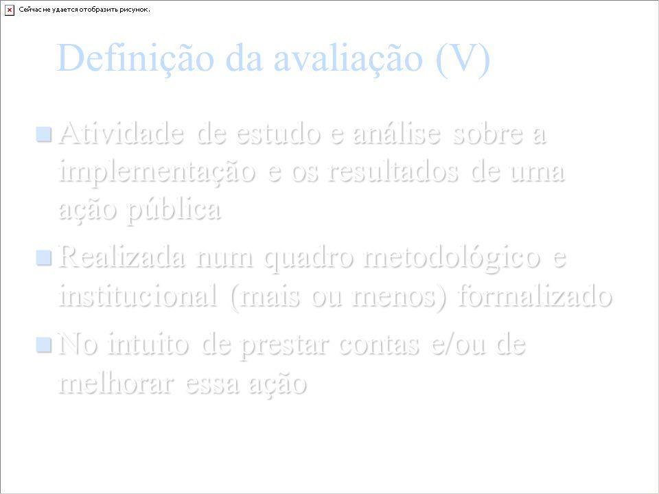 Definição da avaliação (V)