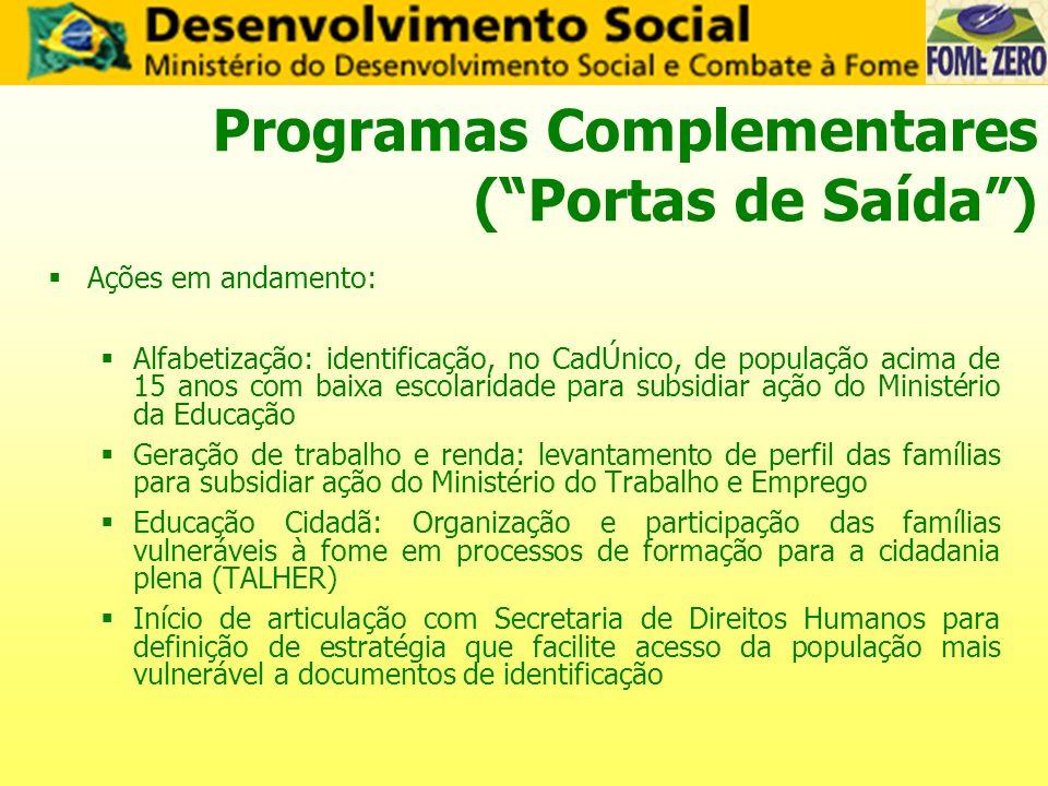 Programas Complementares ( Portas de Saída )