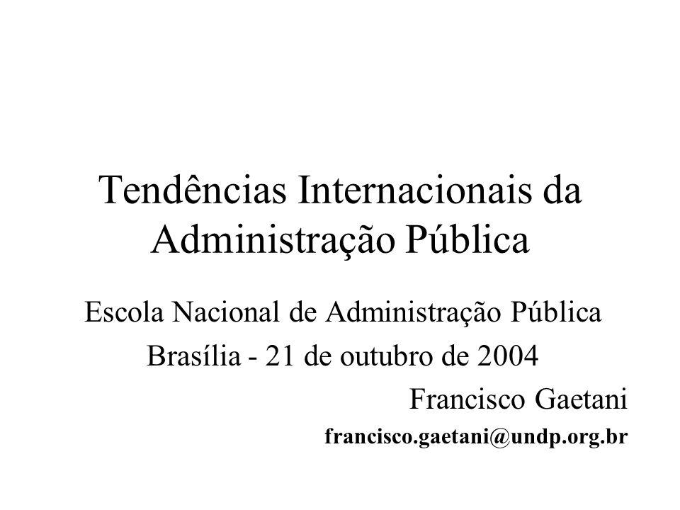 Tendências Internacionais da Administração Pública